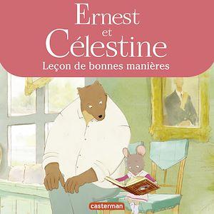 Téléchargez le livre :  Ernest et Celestine - Leçon de bonnes manières