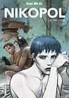 Télécharger le livre :  La Trilogie Nikopol (L'Intégrale)
