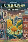 Télécharger le livre :  Les Vanderbeeker (Tome 2)  - Notre jardin secret