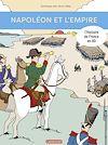 Télécharger le livre :  L'Histoire de France en BD - Napoléon et l'Empire
