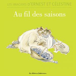 Téléchargez le livre :  Les imagiers d'Ernest et Célestine - Au fil des saisons
