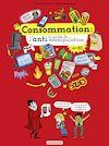Télécharger le livre :  Consommation : le guide de l'anti-manipulation