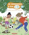 Télécharger le livre :  Halima veut jouer au foot - Je commence à lire en BD : CP