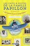 Télécharger le livre :  Les faits et gestes de la famille Papillon (Tome 1)  - Les exploits de grand-papy Robert