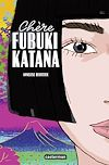 Télécharger le livre :  Chère Fubuki Katana