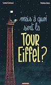 Télécharger le livre :  Mais à quoi sert la Tour Eiffel ?