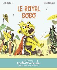 Téléchargez le livre :  Casterminouche - Le Royal Bobo
