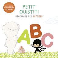 Téléchargez le livre :  Petit Ouistiti découvre les lettres