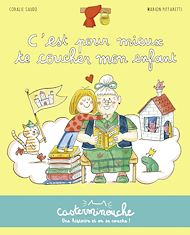 Téléchargez le livre :  Casterminouche - C'est pour mieux te coucher mon enfant