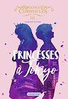 Télécharger le livre :  Rosewood Chronicles (Tome 3)  - PRINCESSES A TOKYO
