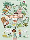 Télécharger le livre :  Le pratique en BD - Mon potager au fil des saisons en BD