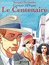 Télécharger le livre :  Carnets d'Orient (Tome 4) - Le Centenaire