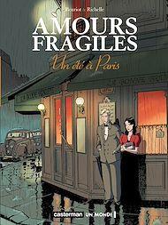 Téléchargez le livre :  Amours fragiles (Tome 2) - Un été à Paris