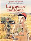 Télécharger le livre :  Carnets d'Orient (Tome 6) - La guerre fantôme