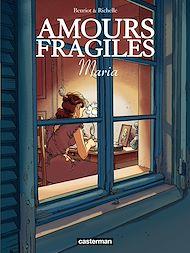 Téléchargez le livre :  Amours fragiles (Tome 3) - Maria
