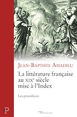 Download this eBook La littérature française au XIXe siècle mise à l'Index