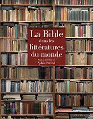 Téléchargez le livre :  La Bible dans les littératures du monde