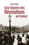 Télécharger le livre :  Une histoire des Révolutions en France
