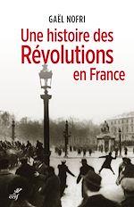 Download this eBook Une histoire des Révolutions en France