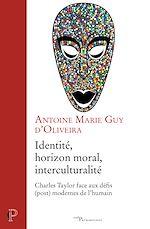 Download this eBook Identité, horizon moral, interculturalité