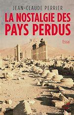 Download this eBook La nostalgie des pays perdus