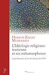 Télécharger le livre :  L'idéologie iranienne et ses métamorphoses