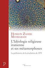 Download this eBook L'idéologie iranienne et ses métamorphoses