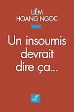 Download this eBook Un insoumis devrait dire ça...
