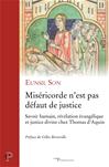 Miséricorde n'est pas défaut de justice
