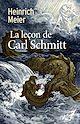 Télécharger le livre : La leçon de Carl Schmitt