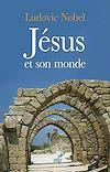 Télécharger le livre :  Jésus et son monde