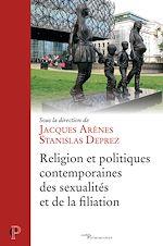 Download this eBook Religion et politiques contemporaines de la filiation
