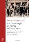 """Télécharger le livre :  Les """"frères larges"""" en France métropolitaine"""