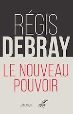 Download this eBook Le nouveau pouvoir