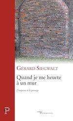 Download this eBook Quand je me heurte à un mur