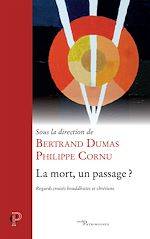 Download this eBook La mort, un passage ?