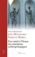 Download this eBook Être initié à l'heure des mutations anthropologiques