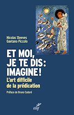 Download this eBook Et moi, je te dis : imagine !