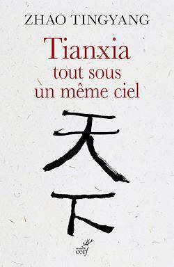 Tianxia, tout sous un même ciel