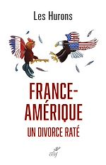 Download this eBook France-Amérique, un divorce raté