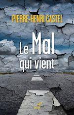 Download this eBook Le Mal qui vient