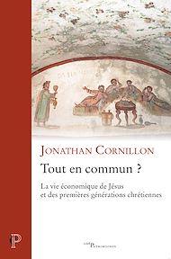 Téléchargez le livre :  Tout en commun ? - La vie économique de Jésus et des premières générations chrétiennes