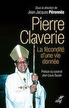Pierre Claverie, la fécondité d'une vie donnée