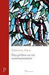 Télécharger le livre :  Des prêtres en vie communautaire