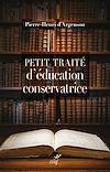 Télécharger le livre :  Petit traité d'éducation conservatrice