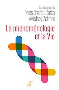 Téléchargez le livre :  La phénoménologie et la Vie