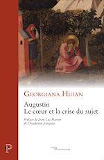 Téléchargez le livre :  Augustin - Le coeur et la crise du sujet