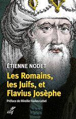 Téléchargez le livre :  Les Romains, les Juifs, et Flavius Josèphe