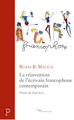 Download this eBook La réinvention de l'écrivain francophone contemporain