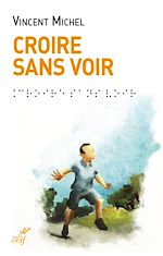 Download this eBook Croire sans voir